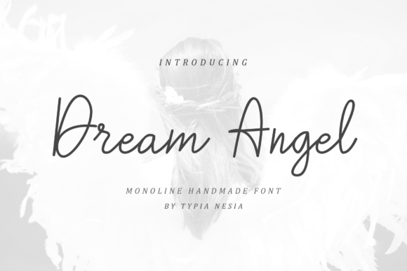 Download Free Dream Angel Font By Typia Nesia Creative Fabrica for Cricut Explore, Silhouette and other cutting machines.