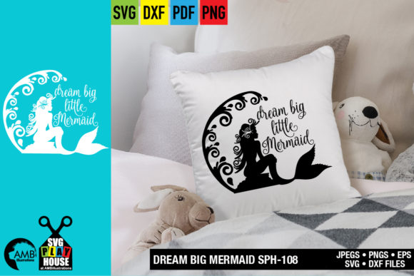 Download Free Dream Big Little Mermaid Graphic By Ambillustrations Creative SVG Cut Files