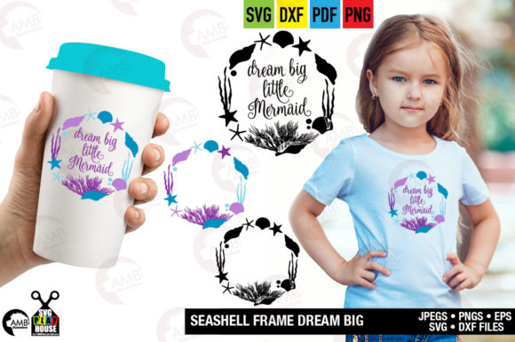 Download Free Dream Big Little Mermaid Graphic By Ambillustrations Creative for Cricut Explore, Silhouette and other cutting machines.