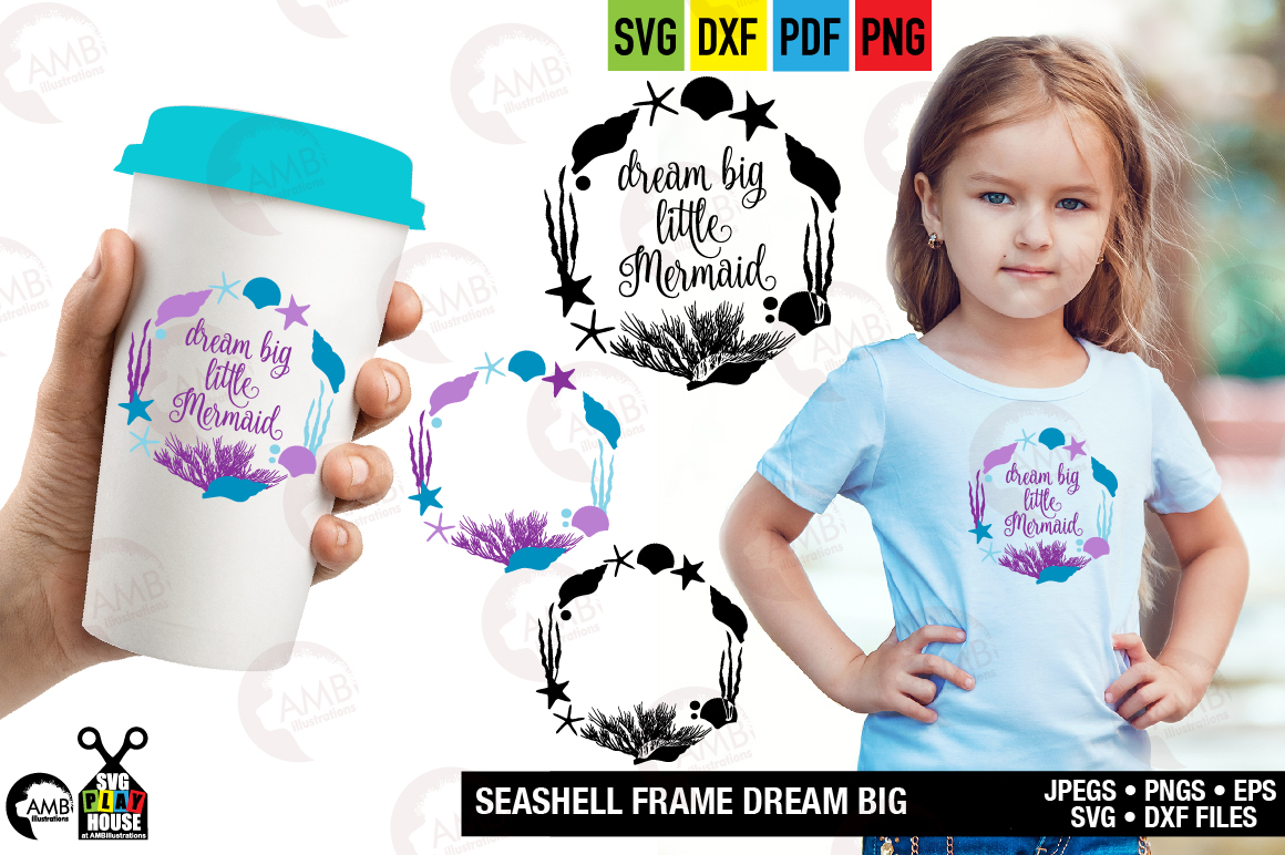 Download Free Dream Big Little Mermaid Grafico Por Ambillustrations Creative for Cricut Explore, Silhouette and other cutting machines.