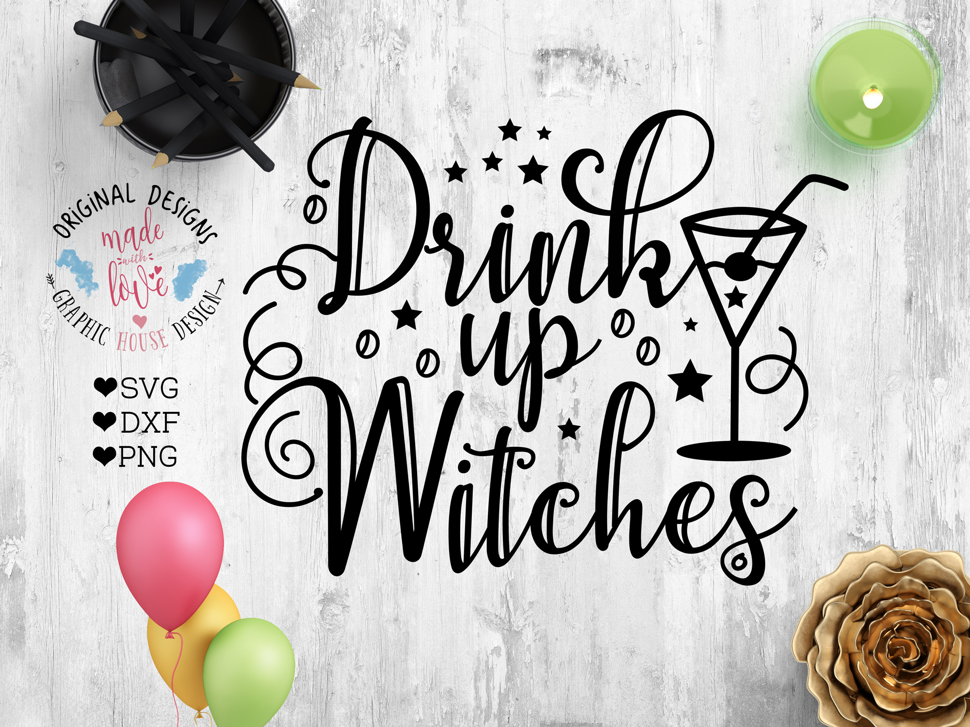Download Free Drink Up Witches Graphic By Graphichousedesign Creative Fabrica for Cricut Explore, Silhouette and other cutting machines.