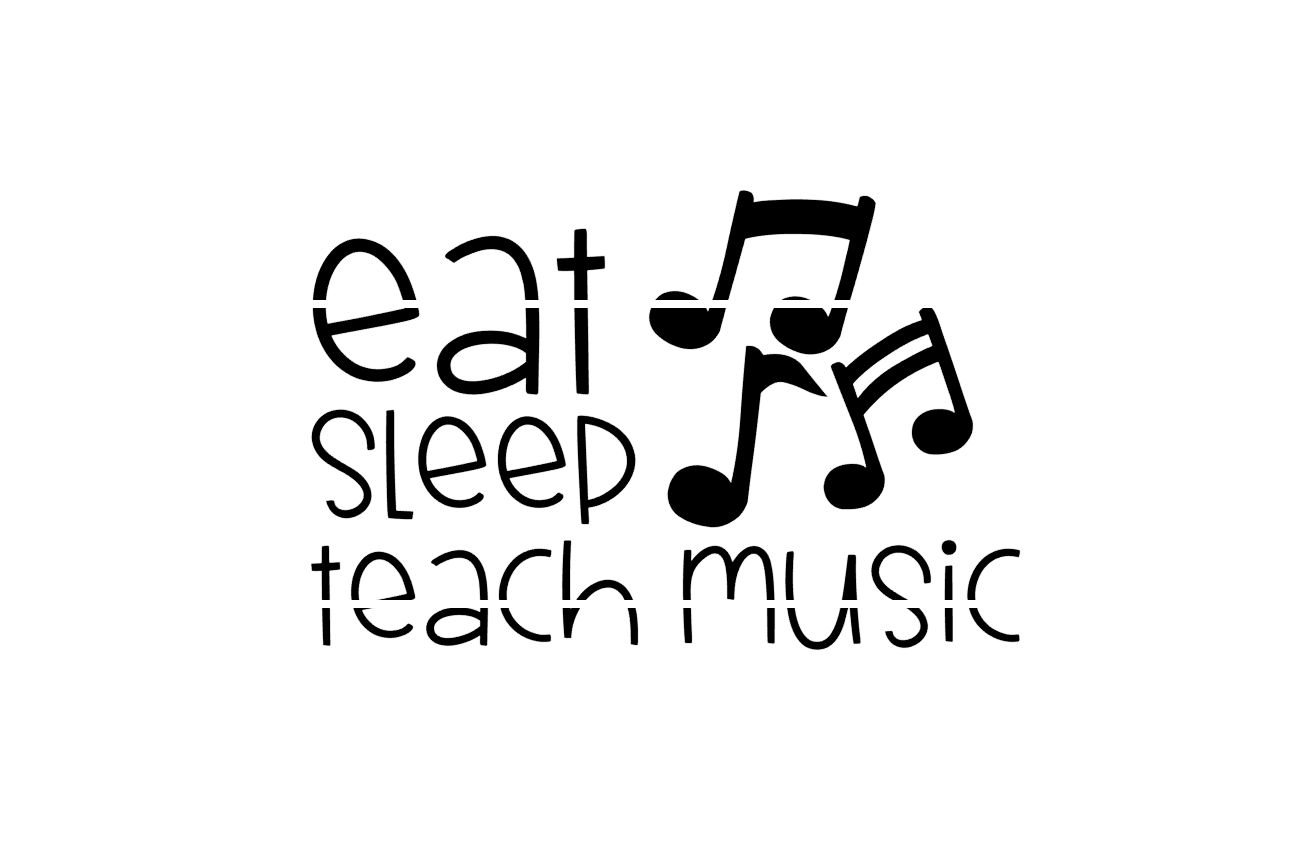 Download Free Eat Sleep Teach Music Graphic By Thesmallhouseshop Creative for Cricut Explore, Silhouette and other cutting machines.