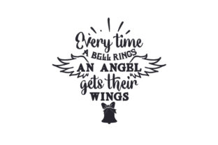 Every Time a Bell Rings an Angel Gets Their Wings Craft Design By Creative Fabrica Crafts