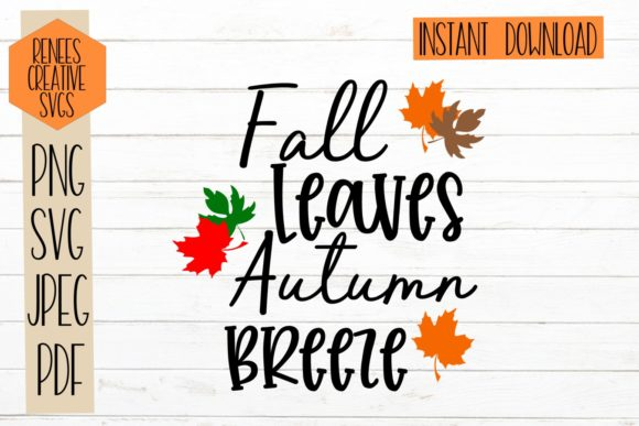 Print on Demand: Fall Leaves Autumn Breeze Graphic Crafts By ReneesCreativeSVGs