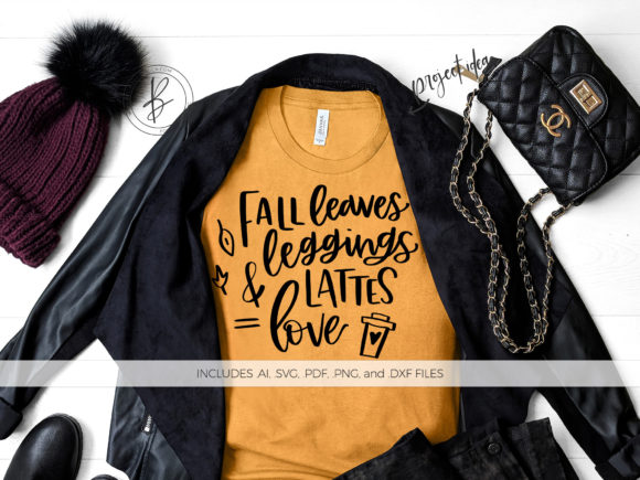 Print on Demand: Fall Leaves Leggings and Lattes Love Graphic Crafts By BeckMcCormick