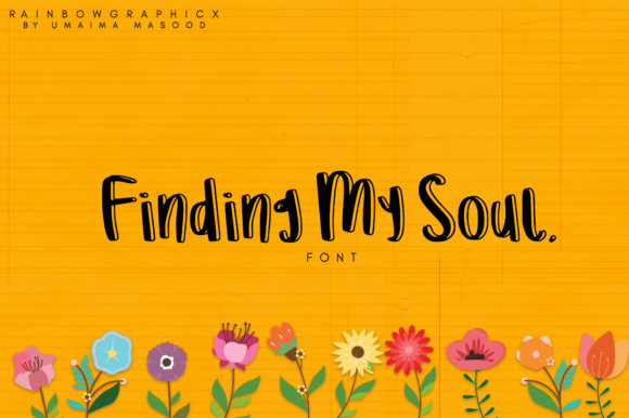 Print on Demand: Finding My Soul Script & Handwritten Font By RainbowGraphicx