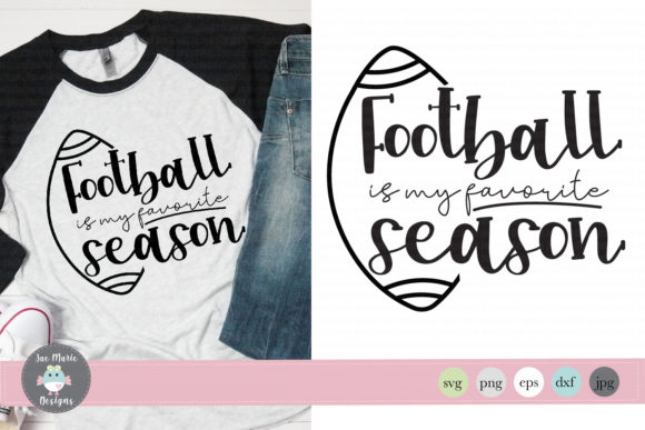 Download Free Football Is My Favorite Season Svg Graphic By Thejaemarie for Cricut Explore, Silhouette and other cutting machines.