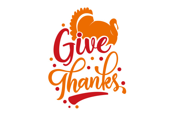 Download Free Give Thanks Svg Cut File By Creative Fabrica Crafts Creative for Cricut Explore, Silhouette and other cutting machines.