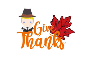 Give Thanks Pilgrim and Maple Leaf Design Thanksgiving Craft Cut File By Creative Fabrica Crafts
