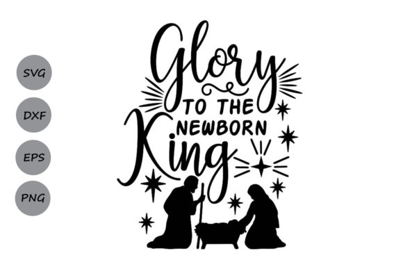 Download Free Glory To The Newborn King Graphic By Cosmosfineart Creative for Cricut Explore, Silhouette and other cutting machines.