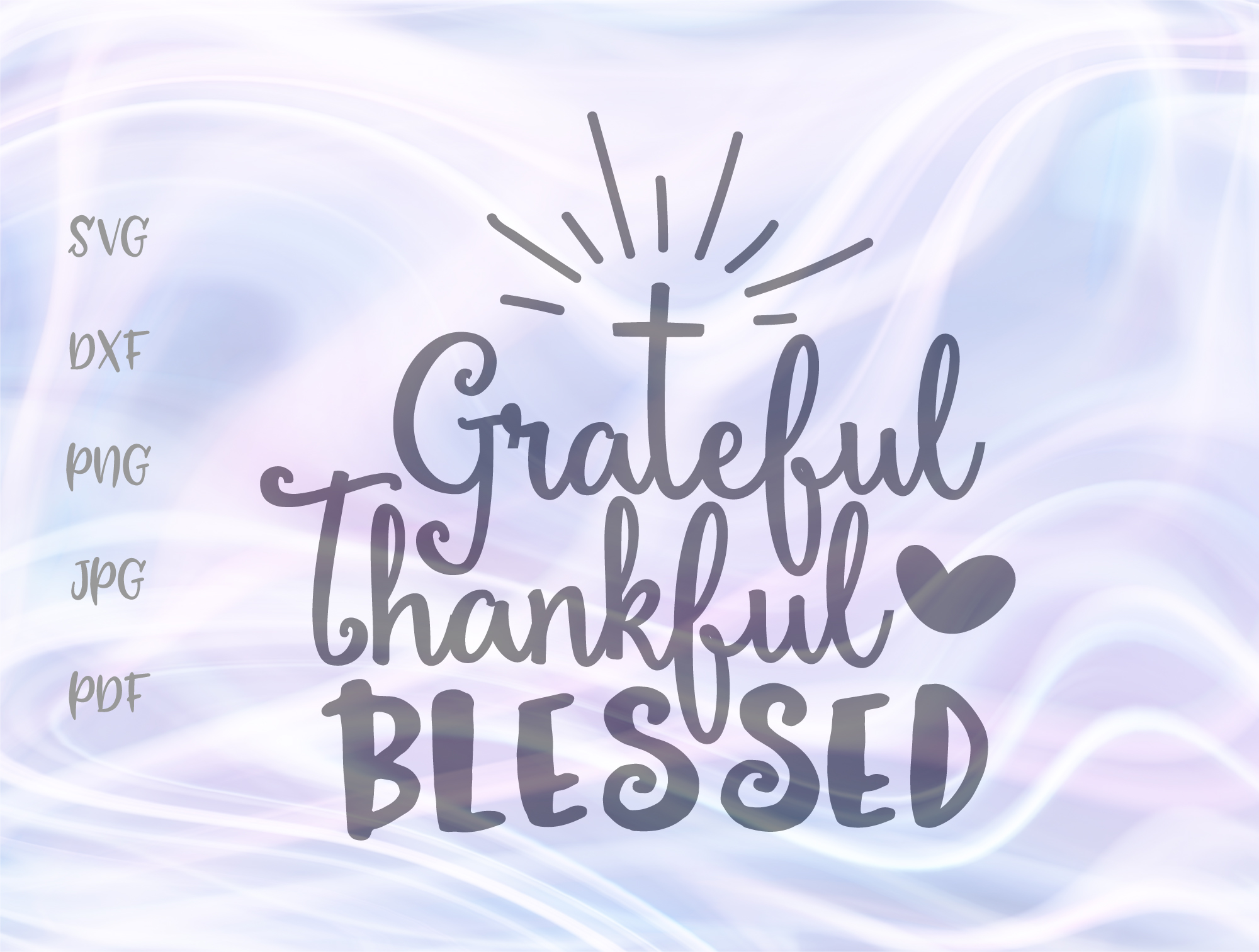 Download Free Grateful Thankful Blessed Thanksgiving Graphic By Digitals By for Cricut Explore, Silhouette and other cutting machines.
