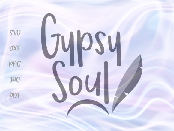 Download Free Gypsy Soul Graphic By Digitals By Hanna Creative Fabrica for Cricut Explore, Silhouette and other cutting machines.