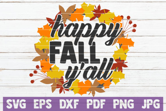 Download Free Happy Fall Y All Graphic By Mintymarshmallows Creative Fabrica for Cricut Explore, Silhouette and other cutting machines.
