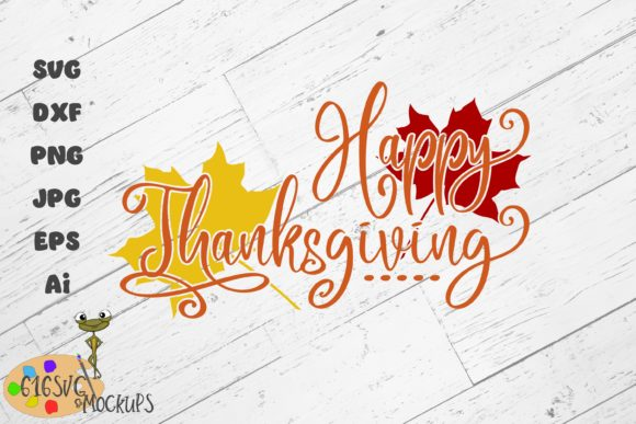 Happy Thanksgiving Graphic By 616SVG