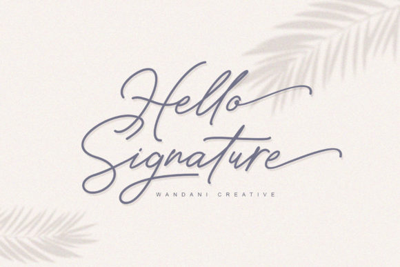 Print on Demand: Hello Signature Script & Handwritten Font By Wandani Creative