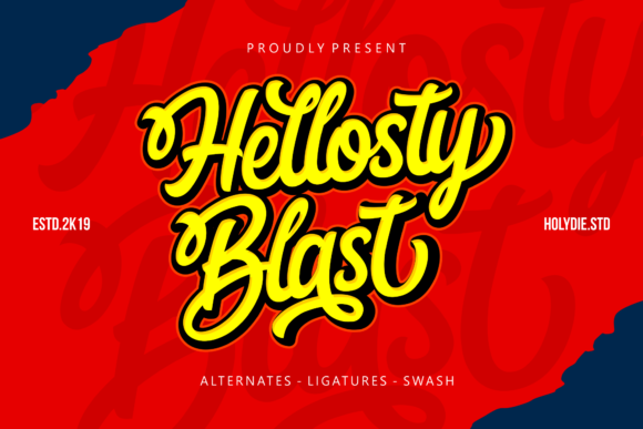 Print on Demand: Hellosty Blast Script & Handwritten Font By Holydie Studio