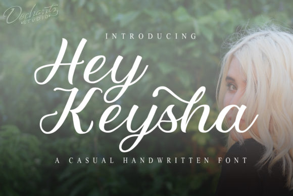 Print on Demand: Hey Keysha Script & Handwritten Font By Doehantz Studio - Image 1