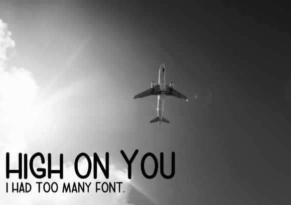 Print on Demand: High on You Script & Handwritten Font By CuriousxxGraphics - Image 1