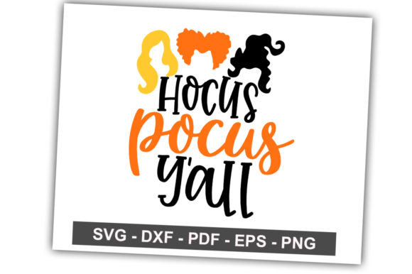 Print on Demand: Hocus Pocus Y'all Graphic Crafts By svgbundle.net