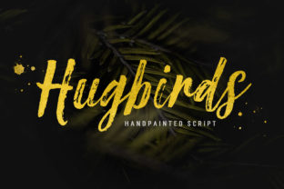 Hugbirds Script & Handwritten Font By Stripes Studio