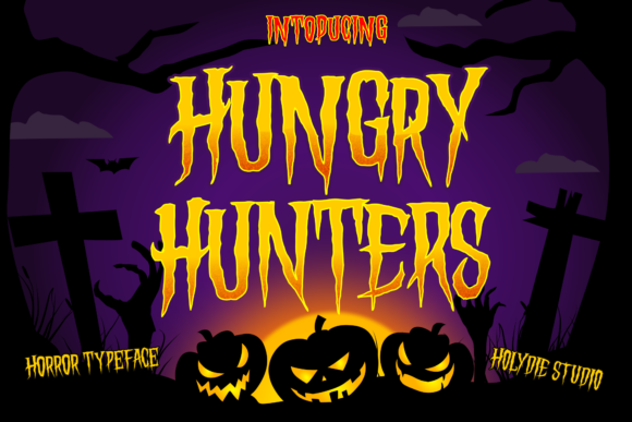 Print on Demand: Hungry Hunters Display Font By Holydie Studio