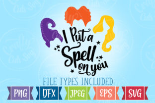 Download Free I Put A Spell On You Grafico Por Crafty Cuts Svg Creative Fabrica for Cricut Explore, Silhouette and other cutting machines.