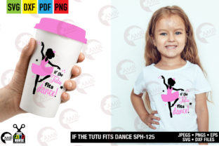 If the Tutu Fits Dance Ballerina Graphic By AMBillustrations