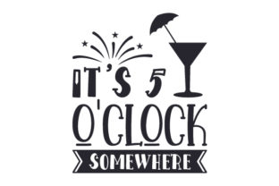 It's 5 O'clock Somewhere Craft Design By Creative Fabrica Crafts