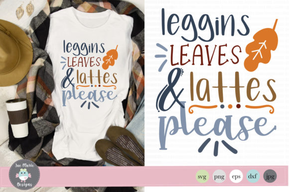 Leggings Leaves and Lattes Graphic Crafts By thejaemarie