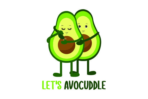 Let's Avocuddle Craft Design By Creative Fabrica Crafts