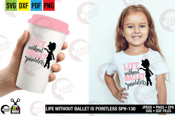 Life Without Ballet Graphic Crafts By AMBillustrations