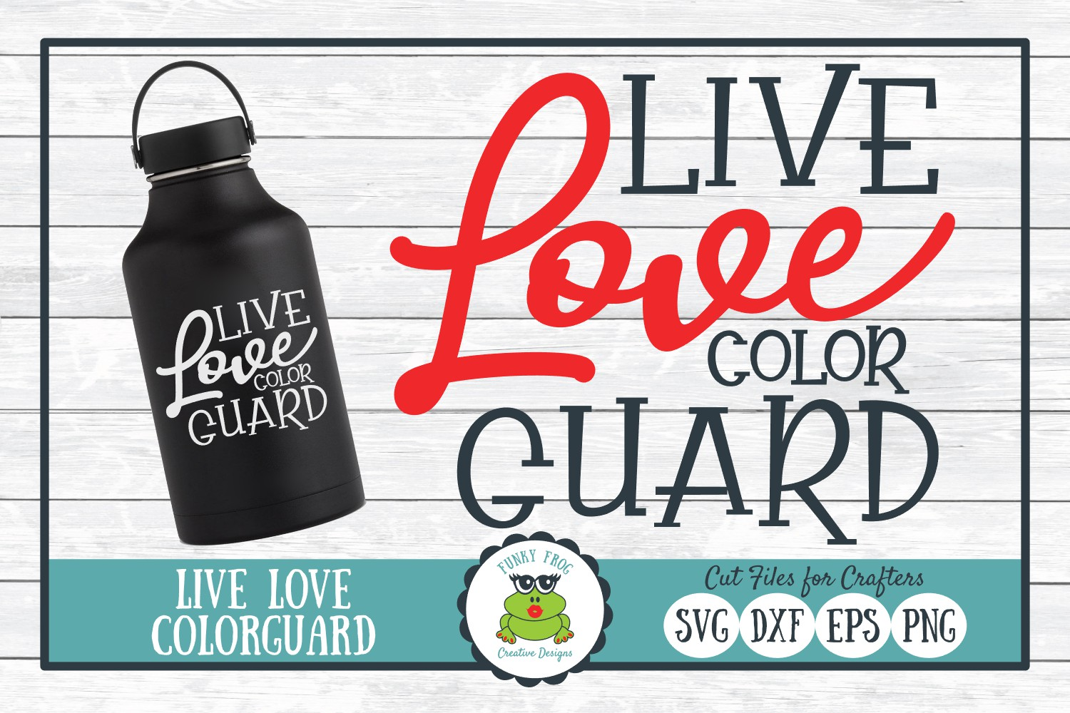 Download Free Live Love Color Guard Graphic By Funkyfrogcreativedesigns for Cricut Explore, Silhouette and other cutting machines.