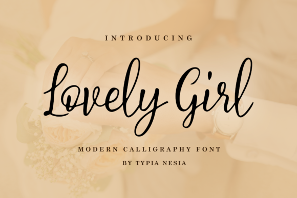 Print on Demand: Lovely Girl Script & Handwritten Font By Typia Nesia