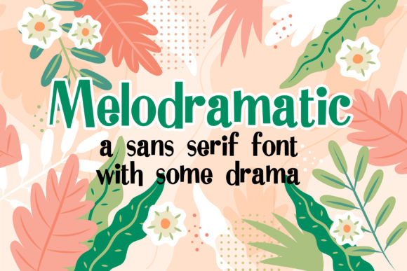 Melodramatic Sans Serif Font By Illustration Ink