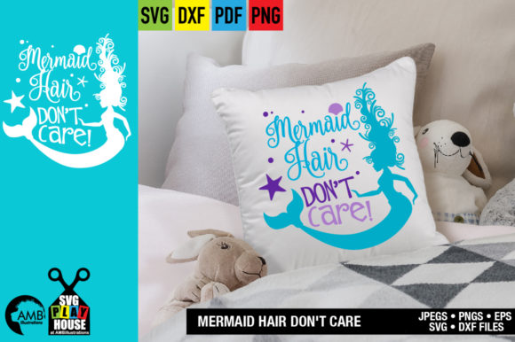 Download Free Mermaid Hair Don T Care Graphic By Ambillustrations Creative SVG Cut Files