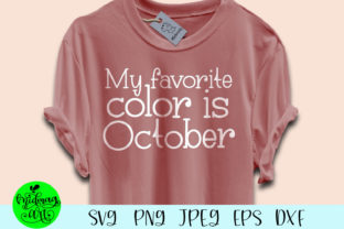 My Favorite Color Is October Graphic By Midmagart Creative Fabrica