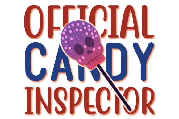 Print on Demand: Official Candy Inspector Halloween Graphic Crafts By CreativeArt