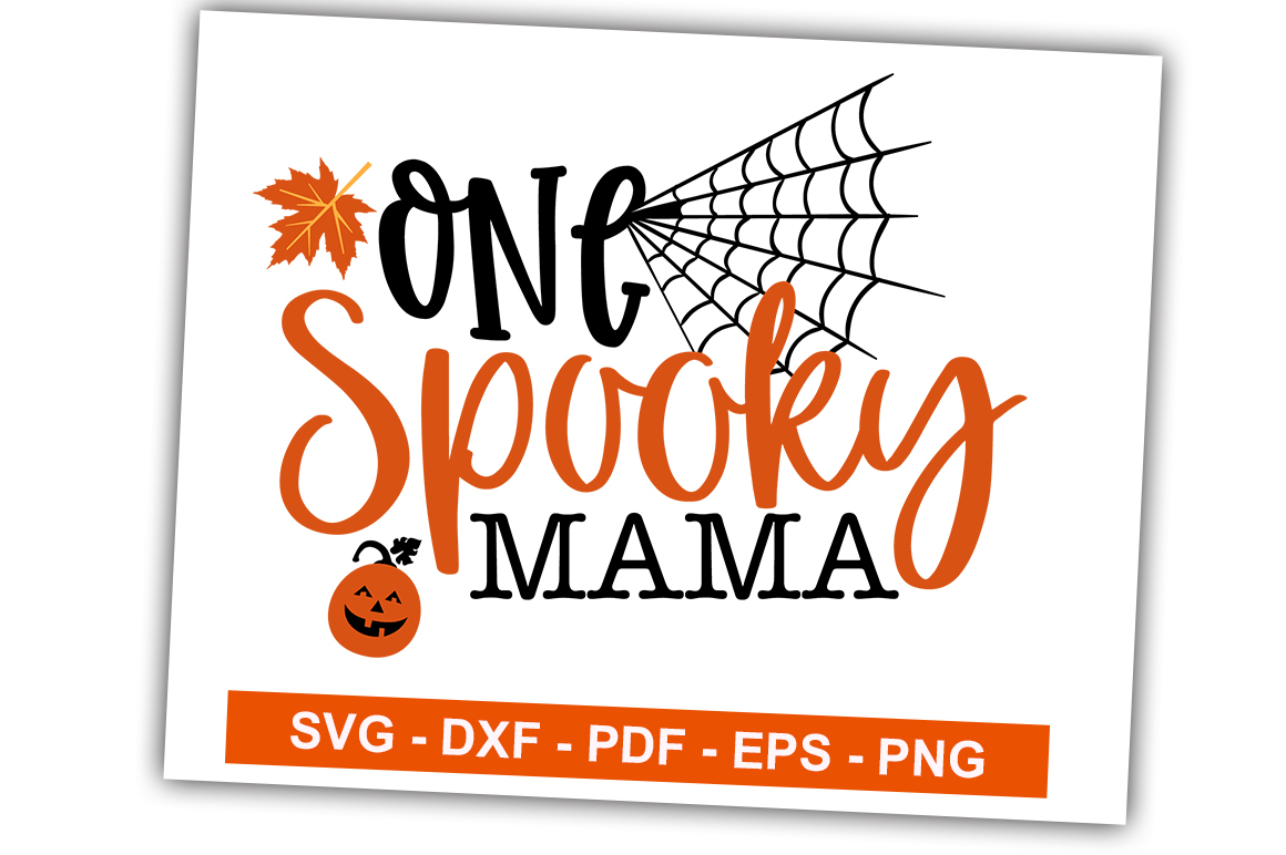Download Free One Spooky Mama Graphic By Svgbundle Net Creative Fabrica for Cricut Explore, Silhouette and other cutting machines.