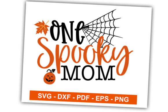 Print on Demand: One Spooky Mom Graphic Crafts By svgbundle.net
