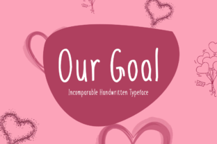 Our Goal Font By Shattered Notion