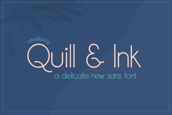 Print on Demand: Quill & Ink Sans Serif Fuente Por Salt & Pepper Designs
