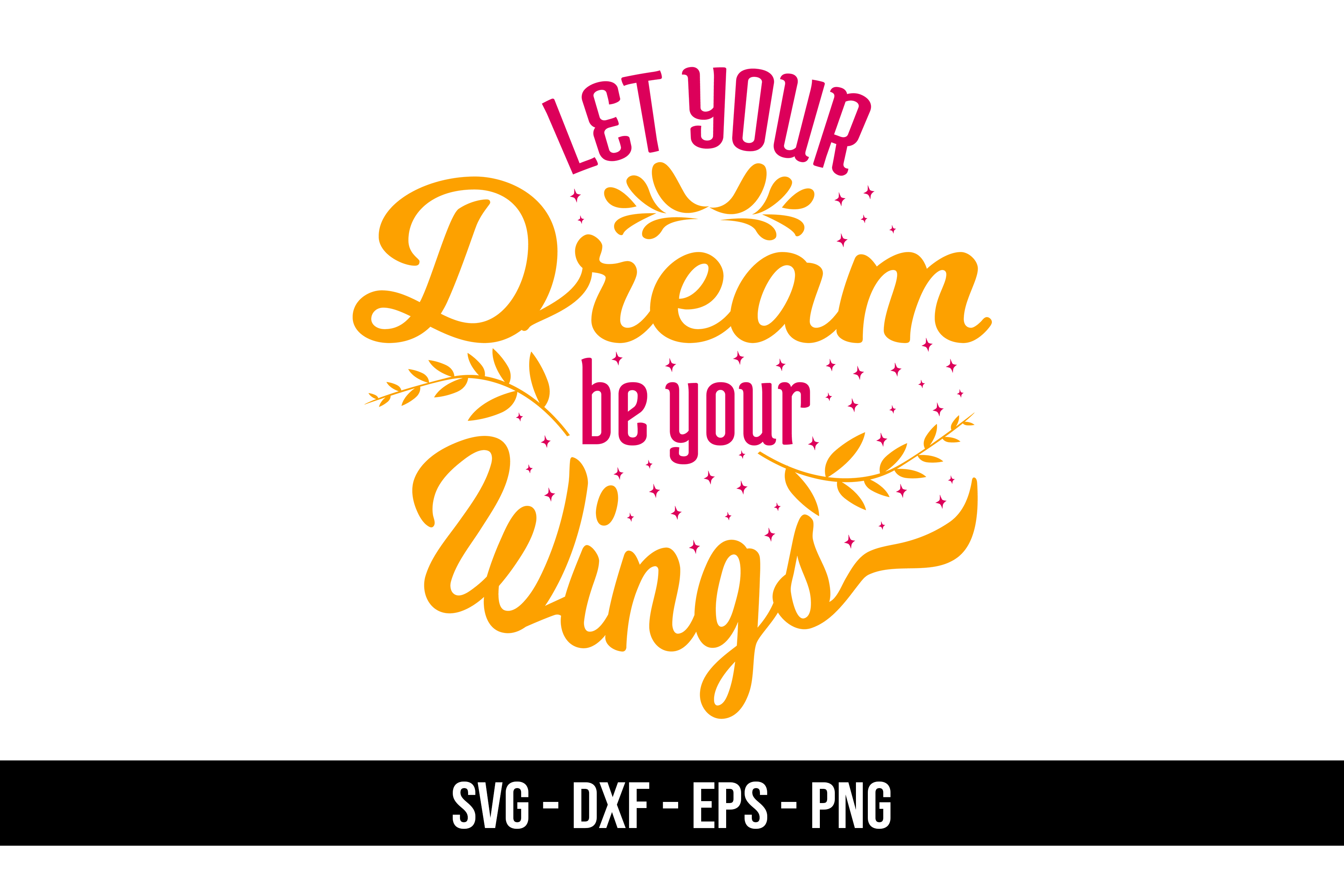 Download Free Quote Dreams Graphic By Eddyinside Creative Fabrica SVG Cut Files