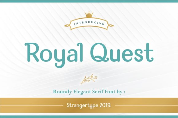 Print on Demand: Royal Quest Serif Font By Strangertype
