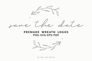 Save the Date Premade Wreath Logos Graphic By nantia