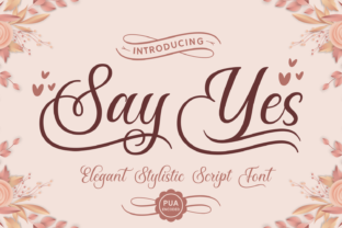 Say Yes Font By Situjuh