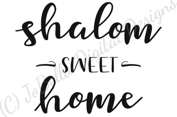 Download Free Shalom Sweet Home Graphic By Jobella Digital Designs Creative for Cricut Explore, Silhouette and other cutting machines.