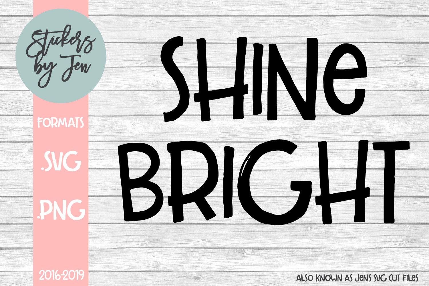 Download Free Shine Bright Graphic By Stickers By Jennifer Creative Fabrica for Cricut Explore, Silhouette and other cutting machines.