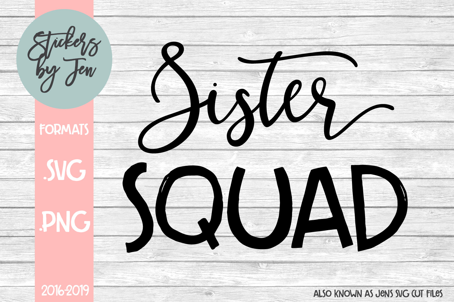 Download Free Sister Squad Graphic By Stickers By Jennifer Creative Fabrica for Cricut Explore, Silhouette and other cutting machines.