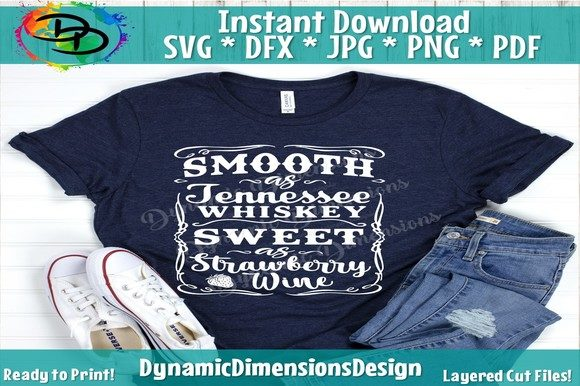 Smooth As Tennessee Whiskey SVG Cut Files