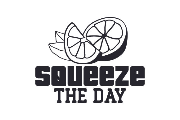 Download Free Squeeze The Day Svg Cut File By Creative Fabrica Crafts for Cricut Explore, Silhouette and other cutting machines.
